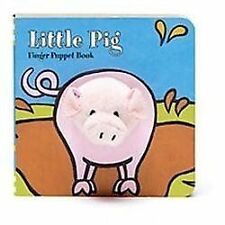 Little Pig by Image Books Staff and Chronicle Books Staff (2012, Board Book)