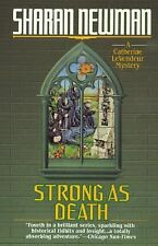 Strong as Death (Catherine Levendeur Mysteries) by Newman, Sharan