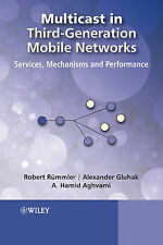 Multicast in Third-Generation Mobile Networks: Services, Mechanisms and Performa