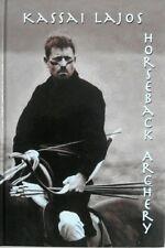 Kassai Lajos Horseback Archery (Hard cover book with Master Kassai's signature)