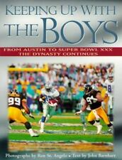 Keeping Up With the Boys: From Austin to Super Bowl Xxx : The Dynasty Continues