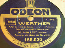 78 rpm-André LEVY - Cello - Werther MASSENET - ODEON 166.020