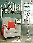 Paint Saves the Day (Home Decorating)-ExLibrary