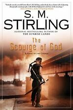 The Scourge of God : A Novel of the Change 2 by S. M. Stirling (2008, Hardcover)