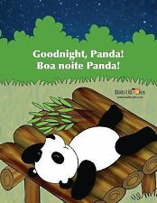 Goodnight, Panda : Portuguese and English Dual Text by Babl Books (2015,...