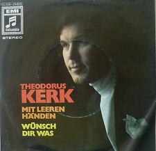 """7"""" 1970 RARE MINT- ! THEODORUS KERK : Mit leeren Händen"""