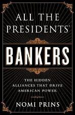 All the Presidents Bankers, Nomi Prins (Hardcover) ISBN 9781568587493