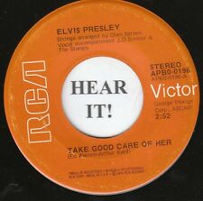 ELVIS 45 (RCA Victor 0196) Take Good Care Of Her/I've Got A Thing About... VG++