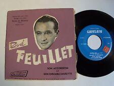 """René FEUILLET, accordéon musette : Espana cani 7"""" EP GHISLAIN 45021/22 Bordeaux"""
