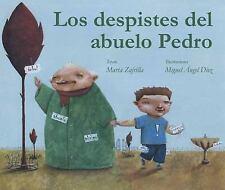 Los Despistes del Abuelo Pedro (Spanish Edition)