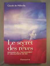 CLAUDE DE MILLEVILLE / LE SECRET DES REVES messages de l'inconscient et... / GF