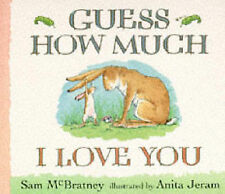 Sam McBratney Guess How Much I Love You Very Good Book