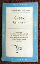 Greek Science: A survey of scientific thought from 600 B.C.....Pelican Book A142