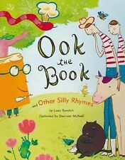 Ook the Book: And Other Silly Rhymes by Rovetch, Lissa