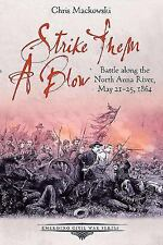 2015-06-02, Strike Them a Blow: Battle along the North Anna River, May 21-25, 18