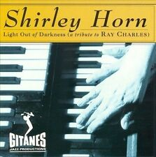 Light Out of Darkness (A Tribute to Ray Charles) by Horn, Shirley