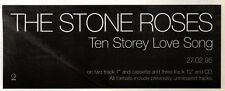 """25/2/95PGN38 SINGLE ADVERT 4X11"""" THE STONE ROSES : TEN STOREY LOVE SONG"""