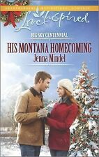 His Montana Homecoming (Big Sky Centennial), Mindel, Jenna, Good Book