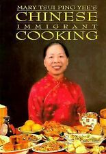 Chinese Immigrant Cooking, Mary Tsui Ping Yee, Good Book