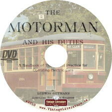 The Motorman & His Duties {Vintage 1903 Electric Trolley Drivers Manual} on DVD