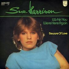"""7"""" SUE HARRISON Wishin' You Were Here Again PETER GRIFFIN PHILIPS 1982 like NEW!"""