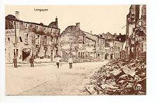 LONGUYON Meurthe et moselle CPA 54 carte allemande une rue en ruines