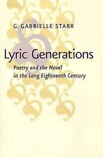 Lyric Generations: Poetry and the Novel in the Long Eighteenth Century-ExLibrary