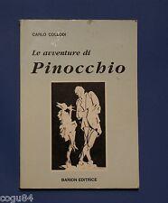 Carlo Collodi - Le avventure di Pinocchio - Ed. Barion 1991