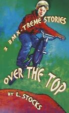 Over the Top by Linda Stocks (2006, Paperback)