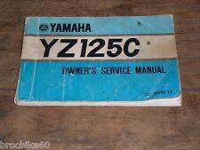 MANUEL REVUE TECHNIQUE D ATELIER YAMAHA YZ 125 1975-> service manual YZ125C