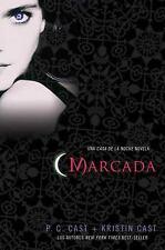 House of Night Novels: Marcada : Una Casa de la Noche Novela 1 by P. C. Cast...