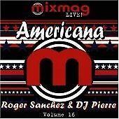 Roger Sanchez - Mixmag Live!, Vol. 16 (Americana/Live Recording/Mixed by , 1996)