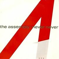 THE ASSEMBLY Never Never Vinyl Record 7 Inch Mute 7 tiny 1 1983 EX