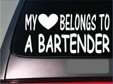 "Bartender My heart belongs Sticker *G473* 8"" Vinyl Decal mixed drink shot glass"