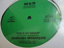 "Sealed Rare Modern Soul 12"" : Barbara Morrison ~ This Is My Dream ~ M & D 1002"