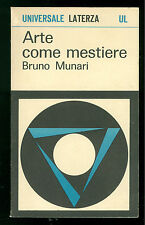 MUNARI BRUNO ARTE COME MESTIERE LATERZA 1973 UNIVERSALE 46