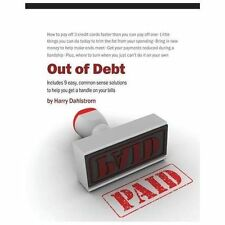 Out of Debt by Harry Dahlstrom (2012, Paperback)