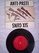 ANTI-PASTI, SIX GUNS, 3 TRACK E.P., 1981,ALL PLAYS GREAT,VG+ CONDITION