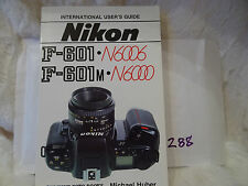 Nikon F-601 und F-601 M Huber, Michael: f601 user guide instructions manual