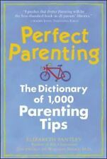 NEW - Perfect Parenting by Pantley, Elizabeth