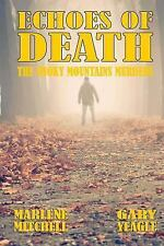 The Smoky Mountain Murders: Echoes of Death by Marlene Mitchell and Gary...