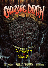 CHOOSING DEATH: Metal/Grindcore Book *Morbid Angel/Napalm Death/Carcass/Chuck*