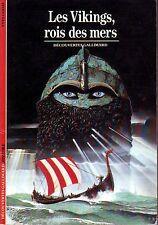 Les Vikings Roi des mers * Découvertes Gallimard histoire * Yves COHAT Europe