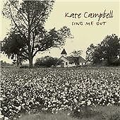 kate campbell - sing me out - ex