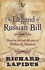 The Legend of Russian Bill by Richard Lapidus (2016, Hardcover) - Signed!