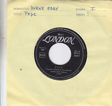 DUANE EDDY - pepe / lost friend 45""