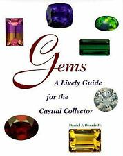 Gems : A Lively Guide for the Casual Collector by Daniel J., Jr. Dennis...