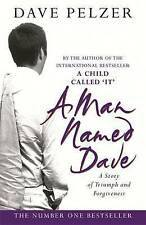 A Man Named Dave by Dave Pelzer (Paperback) New Book