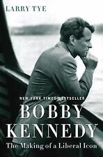 Bobby Kennedy: The Making of a Liberal Icon-ExLibrary