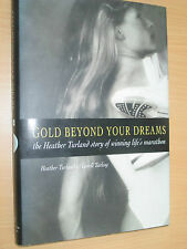 GOLD BEYOND YOUR DREAMS HEATHER TURLAND * SIGNED * HBDJ MARATHON